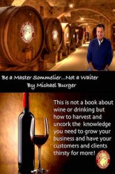 Be a Master Sommelier…Not a Waiter